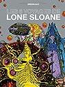 Les 6 voyages de Lone Sloane par Collectif