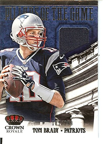 Crown Pillar (Football NFL 2013 Crown Royale Pillars of the Game Materials #20 Tom Brady MEM /299 Patriots)