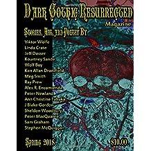 Dark Gothic Resurrected Magazine Spring 2018