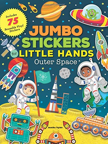 Jumbo Stickers for Little Hands: Outer Space: Includes 75 Stickers pdf