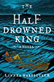 Image of The Half-Drowned King: A Novel (The Golden Wolf Saga)