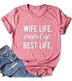 Womens Wife Mom T Shirt Funny Short Sleeve Top Idea for Mother Wife Her