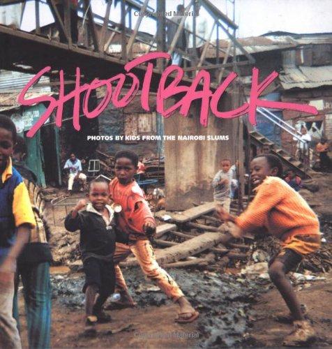 Shootback: Photos by Kids from the Nairobi Slums ebook