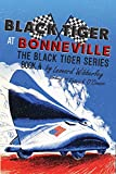 Black Tiger at Bonneville (The Black Tiger Series Book 4)