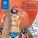 The Adventures of Odysseus Audiobook by Benedict Flynn Narrated by Benjamin Soames
