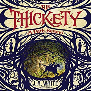 The Thickety Audiobook