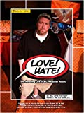 Love Hate: The Amazing Life of a Comicbook Artist