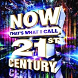 Music : Now That's What I Call 21st Century / Various