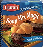 Lipton Recipe Secrets Soup Mix Magic (Quick and Easy Recipes)