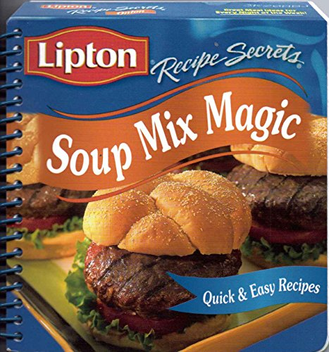 Lipton Recipe Secrets Soup Mix Magic (Quick and Easy Recipes) ()