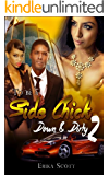 To Be A Side Chick: Down and Dirty 2: Jada's (a Naptown Hood Bitch) Dilemma