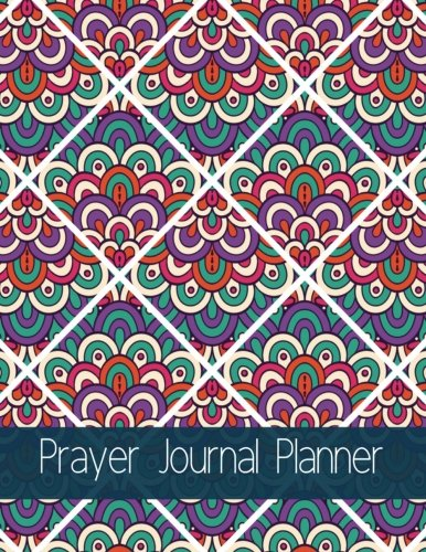 Prayer Journal Planner: Turkish Design With Calendar 2018-2019,Daily Guide for prayer, praise and Thanks Workbook : size 8.5x11 Inches Extra Large Made In USA (My Bible Study Journal) (Volume -