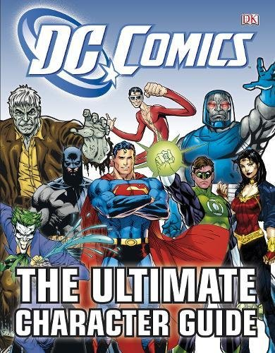 Dc Comics The Ultimate Character Guide Amazoncouk Dk