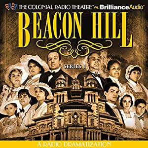 Beacon Hill - Series 1 Radio/TV Program