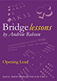 Bridge Lessons: Opening Lead (English Edition)