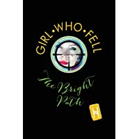 Girl Who Fell 4: The Bright Path (Hiding Game Series 4)