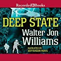 Deep State Audiobook by Walter Jon Williams Narrated by Jefferson Mays