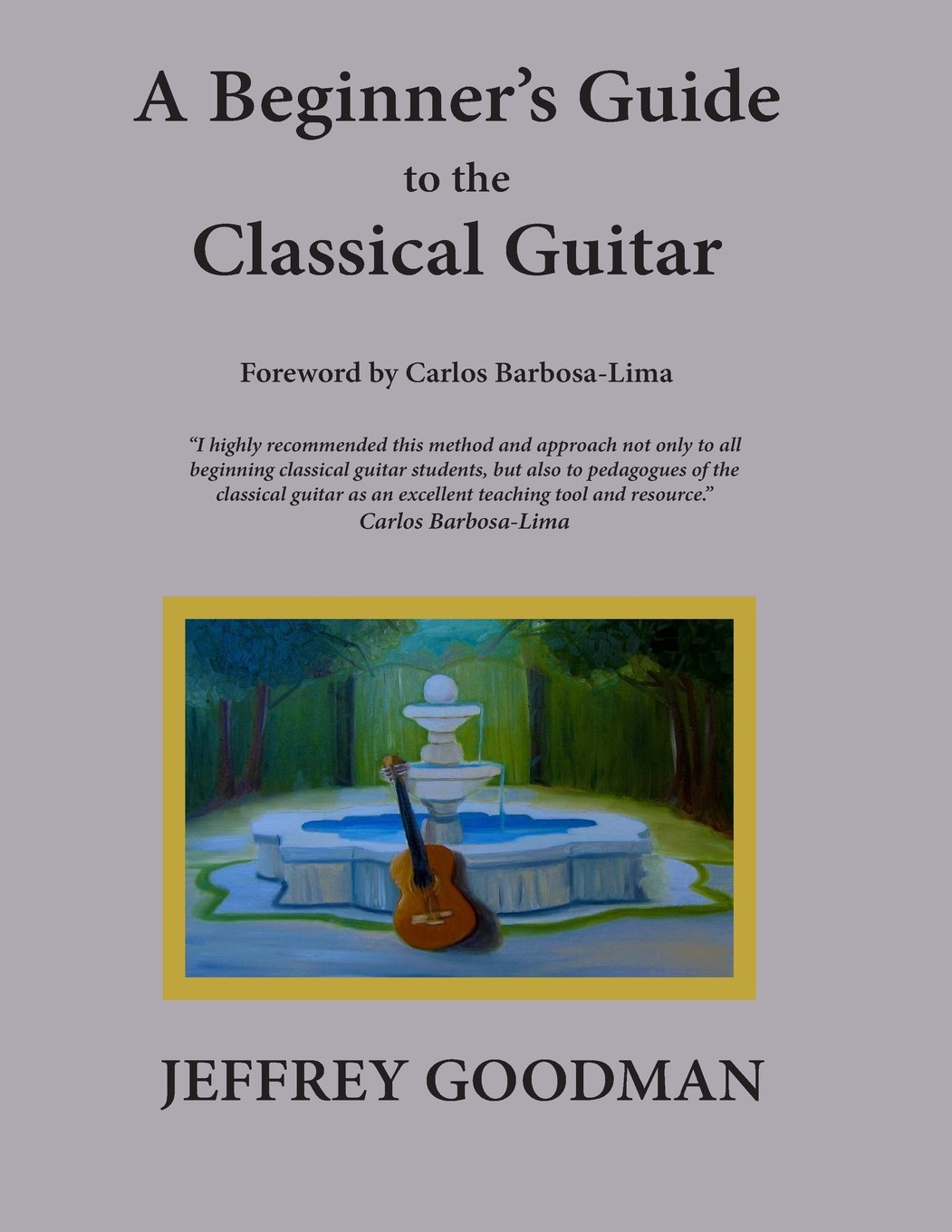 Download A Beginner's Guide to the Classical Guitar PDF