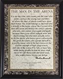 Desiderata Gallery Brand - Wood Framed Words of Wisdom by Theodore Roosevelt - The Man in The Arena 10x12