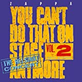 You Can't Do That On Stage Anymore, Vol. 2 - The Helsinki Concert by Frank Zappa (2012-10-29)