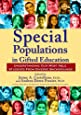 Special Populations in Gifted Education: Understanding Our Most Able Students from Diverse Backgrounds