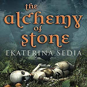 The Alchemy of Stone Audiobook