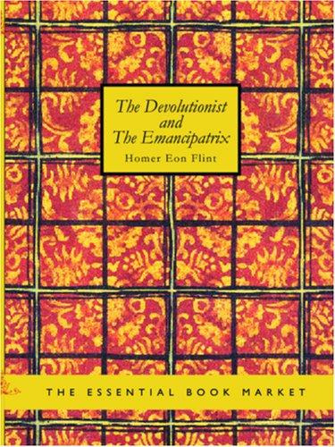 The Devolutionist and the Emancipatrix ebook