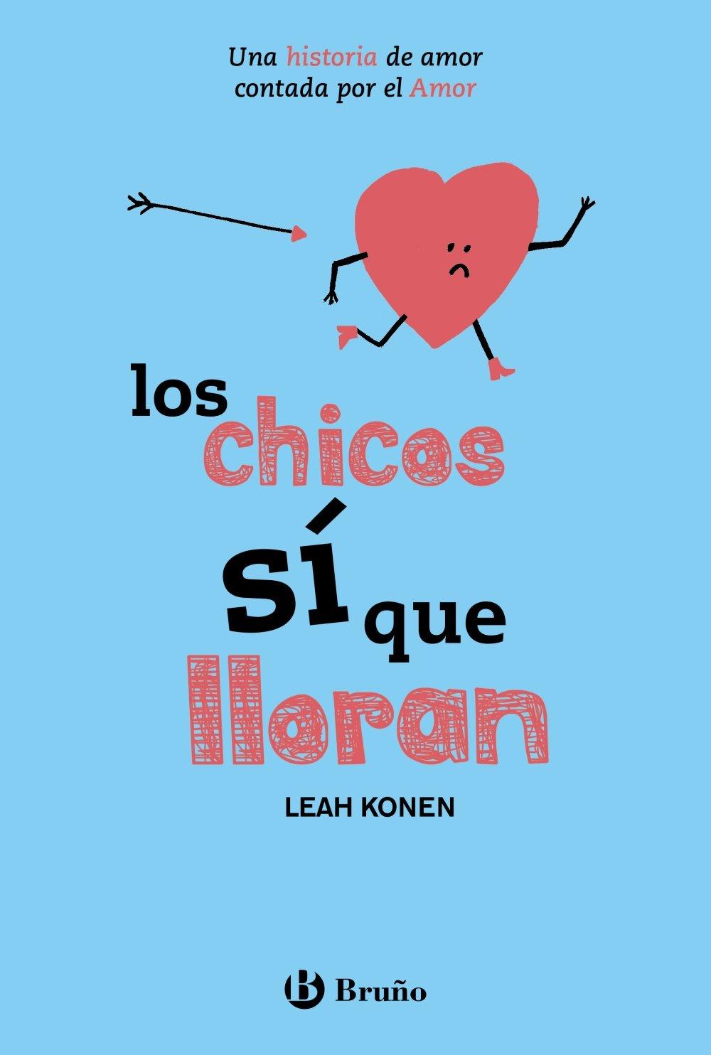 Los chicos sí que lloran Castellano - Juvenil - Narrativa - Otras Novelas: Amazon.es: Leah Konen, Jordan Sondler, María Jesús Asensio: Libros