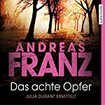 Das achte Opfer (Julia Durant 2) | Andreas Franz