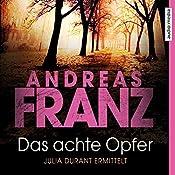 Das achte Opfer (Julia Durant 2)   Andreas Franz