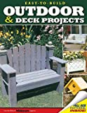 Easy-to-Build Outdoor and Deck Projects, Weekend Woodcrafts Magazine Editors and Rob Joseph, 1565232496