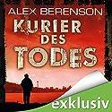 Kurier des Todes (Berenson 1) Hörbuch von Alex Berenson Gesprochen von: Charles Rettinghaus