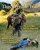 img - for This Terrible War: The Civil War and Its Aftermath (2nd Edition) book / textbook / text book