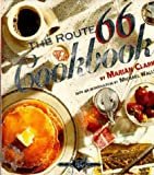 The Route 66 Cookbook, Marian Clark, 1571780203