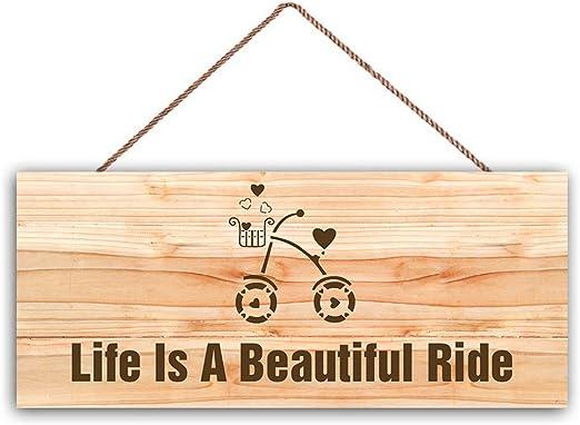 Eden533ope - Cartel de Madera con Texto en inglés Life Is A Beautiful Ride, Madera, Opción1, 6x16 Inches: Amazon.es: Hogar