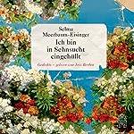 Ich bin in Sehnsucht eingehüllt | Selma Meerbaum-Eisinger