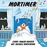 Mortimer (Munsch for Kids)