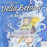 La storia della Befana | Nadia Cavallo