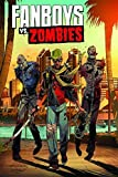 Fanboys VS. Zombies Vol. 2 by Sam Humphries (2013-05-07)