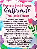 "Miniature Easel Print with Magnet: There's a Bond Between Girlfriends That Lasts Forever, 3.6"" x 4.9"""