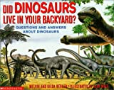 Did Dinosaurs Live in Your Backyard?, Melvin Berger and Gilda Berger, 0590130854