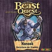 Nanook, Herrscherin der Eiswüste (Beast Quest 5) | Adam Blade