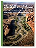 The Ribbon of Green: Change in Riparian Vegetation in the Southwestern United States