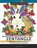 Simple Zentangle Animal and Floral Coloring Book for Adults: Relaxing Coloring pages For Grownups Flower,Animal and Mandala