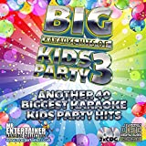 Music : Mr. Entertainer Big Karaoke Hits: Kids Party 3