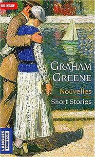 Nouvelles : Short stories par Graham Greene
