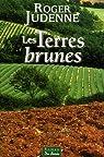 Les Terres Brunes par Judenne