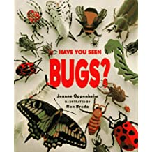 Have You Seen Bugs?