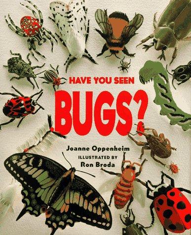 Have You Seen Bugs?: Ron Broda, Joanne F. Oppenheim: 9780590059633 ...