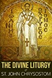 img - for The Divine Liturgy of St. John Chrysostom book / textbook / text book